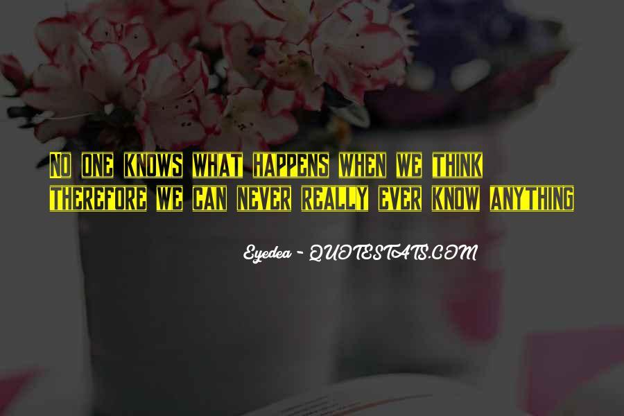Eyedea Quotes #1264689
