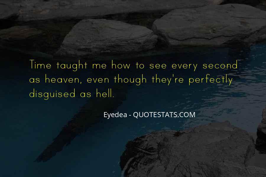 Eyedea Quotes #1707239