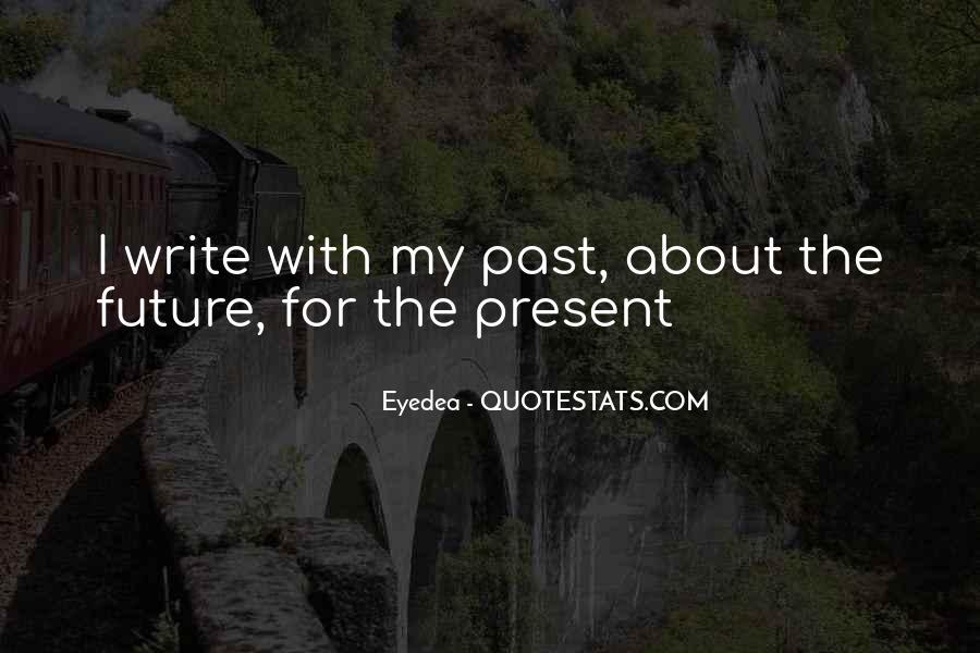 Eyedea Quotes #1727600