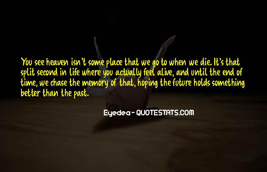 Eyedea Quotes #1877451