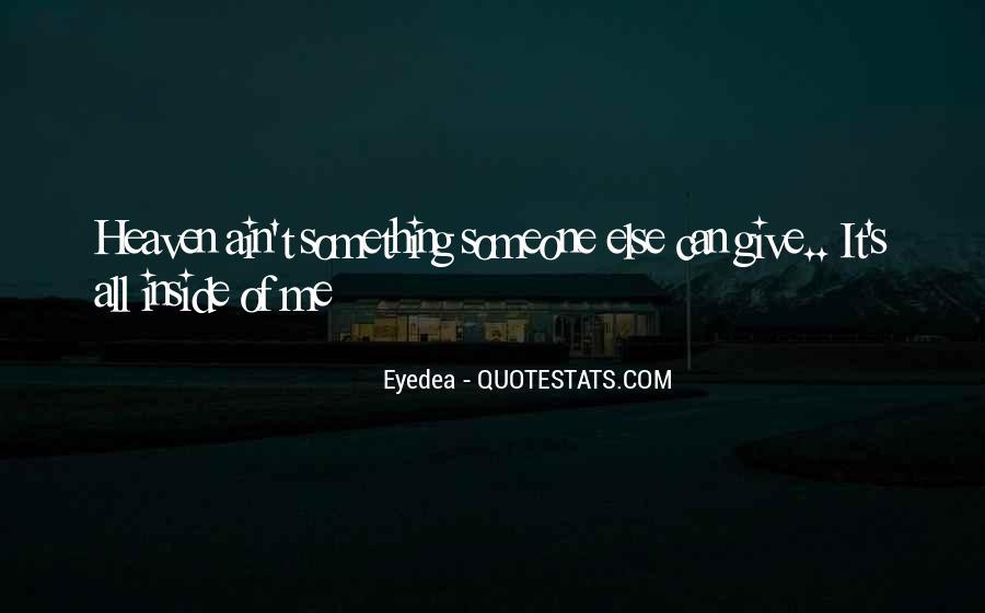 Eyedea Quotes #562198