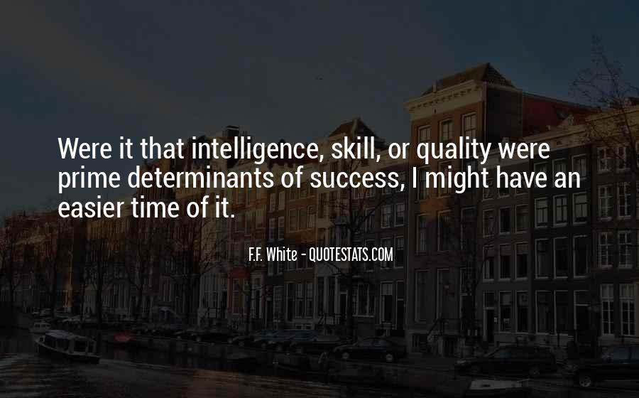 F.F. White Quotes #1484160