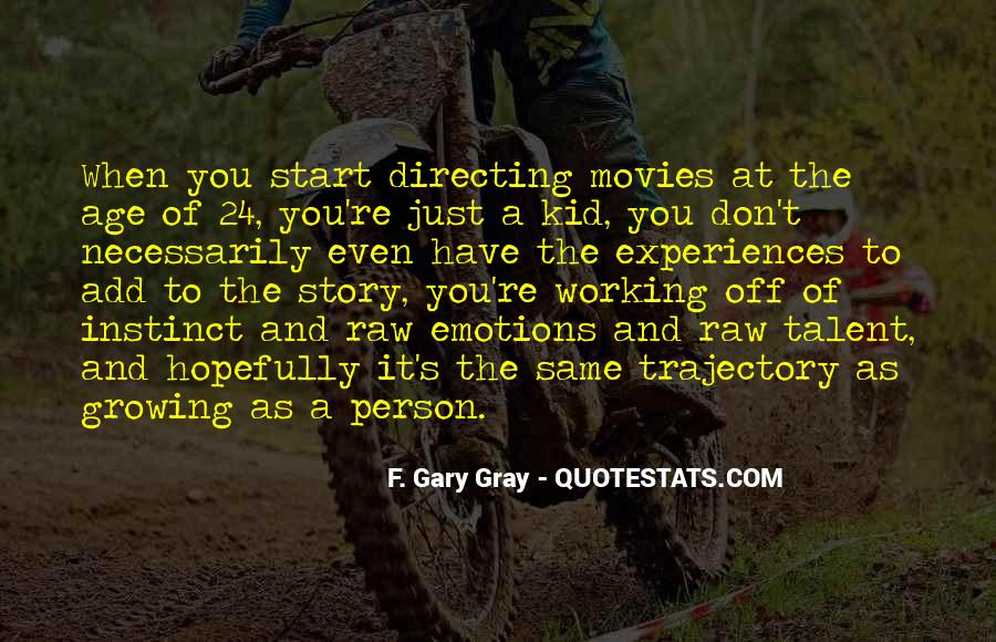 F. Gary Gray Quotes #780922