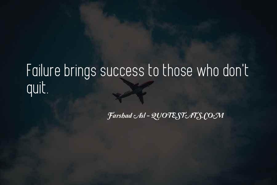 Farshad Asl Quotes #144835