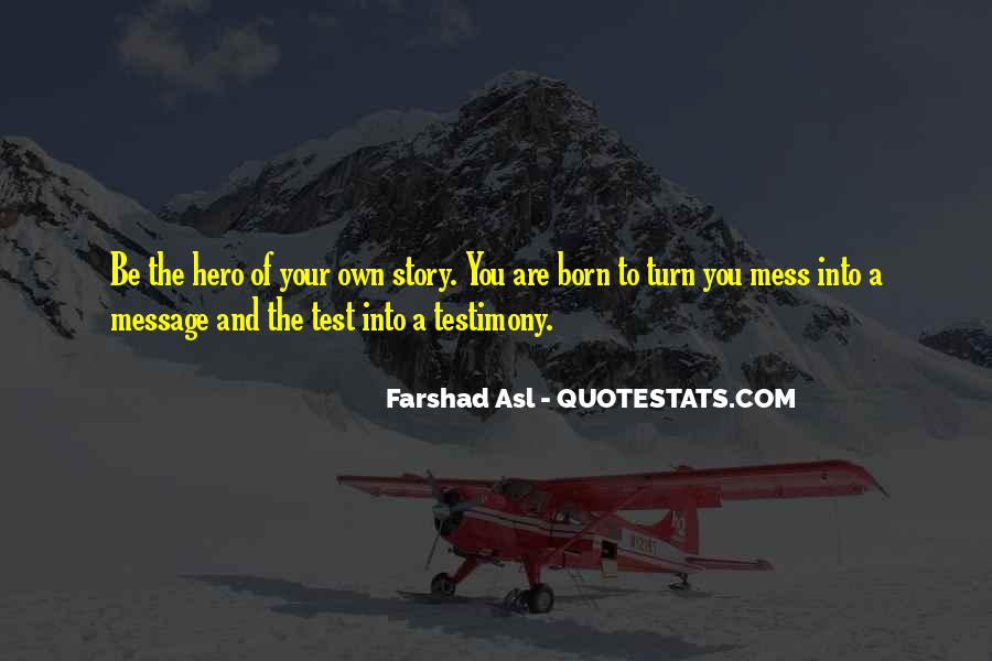 Farshad Asl Quotes #298420