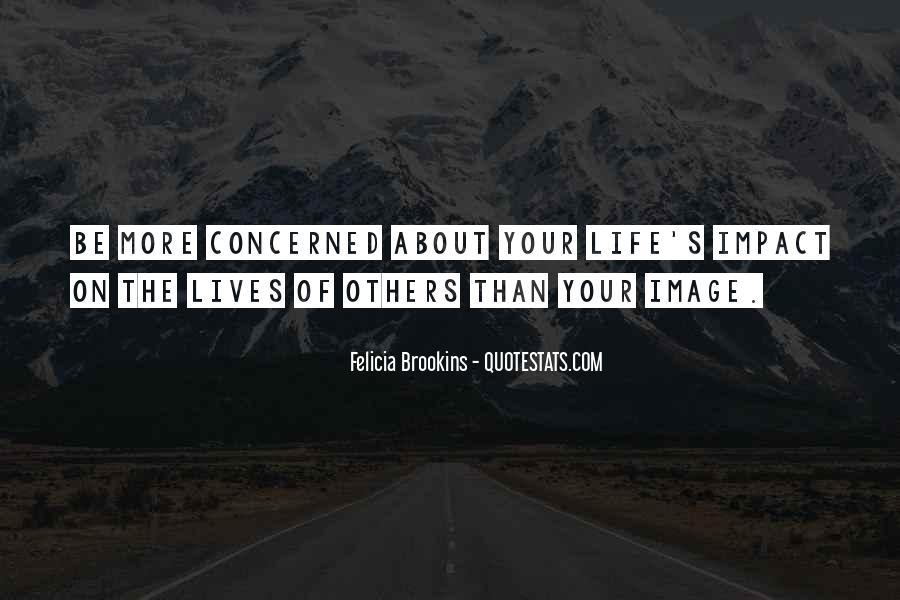 Felicia Brookins Quotes #1319773