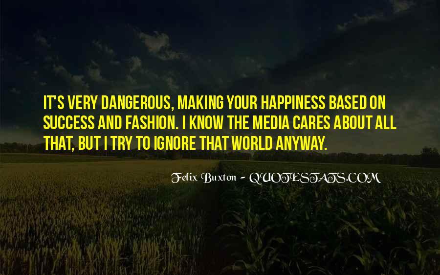 Felix Buxton Quotes #607994