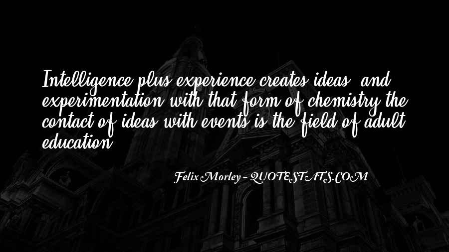 Felix Morley Quotes #1154729