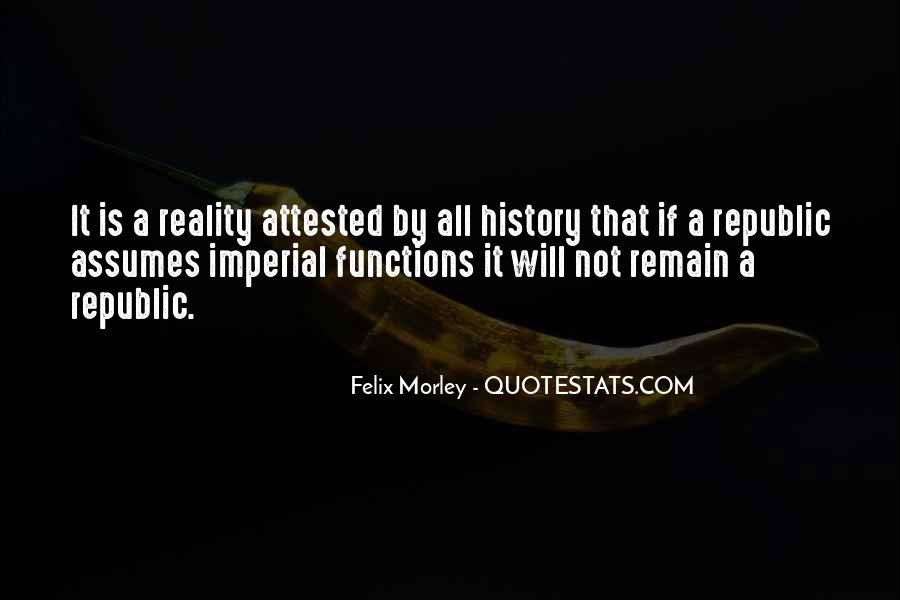 Felix Morley Quotes #1422017