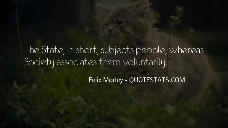 Felix Morley Quotes #1493193
