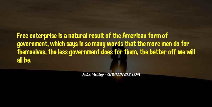 Felix Morley Quotes #988634