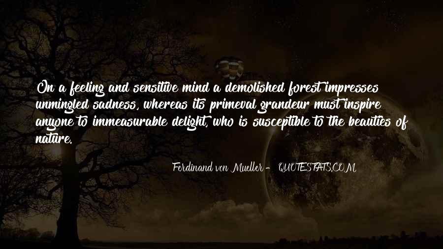 Ferdinand Von Mueller Quotes #1469172