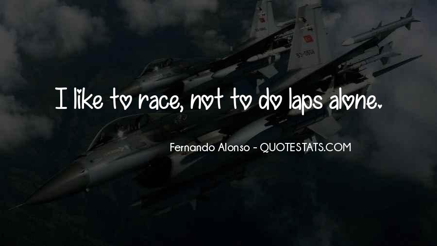 Fernando Alonso Quotes #359038