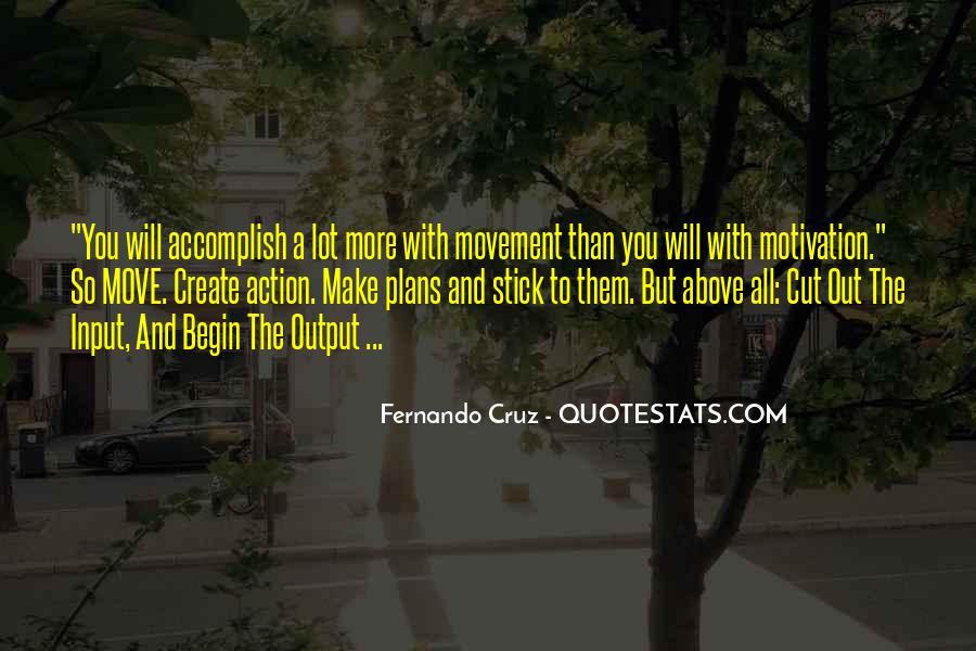 Fernando Cruz Quotes #1475396