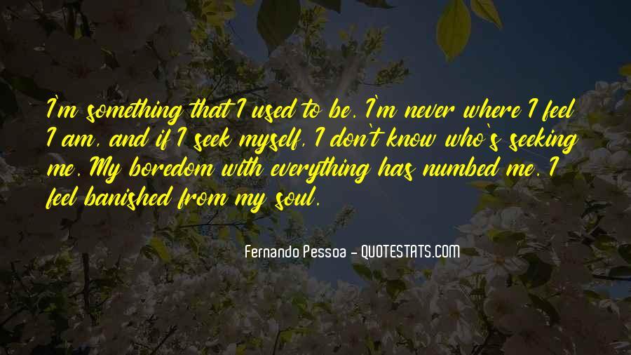Fernando Pessoa Quotes #1123135