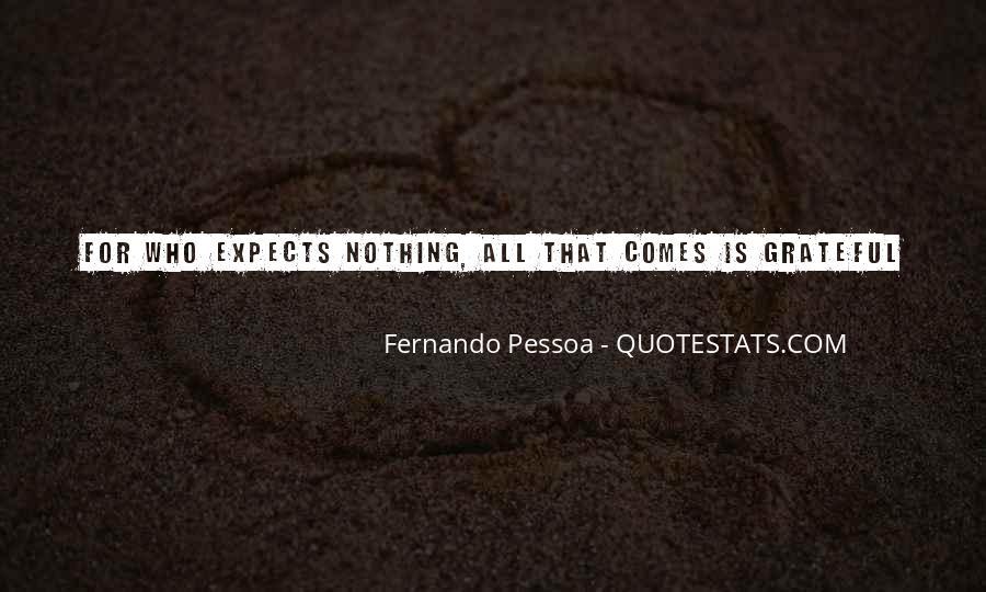 Fernando Pessoa Quotes #1657734