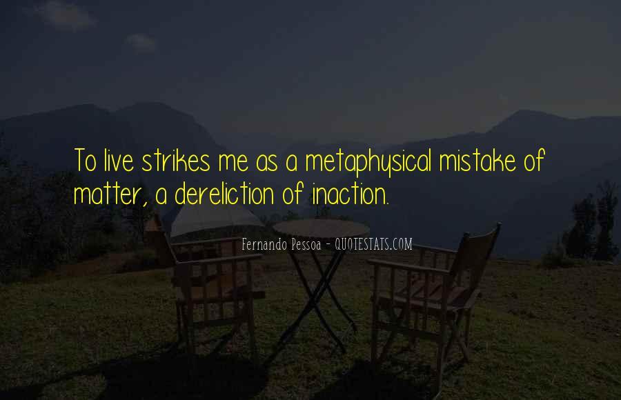 Fernando Pessoa Quotes #407327