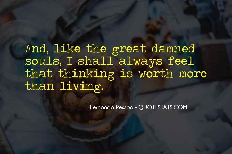 Fernando Pessoa Quotes #614687