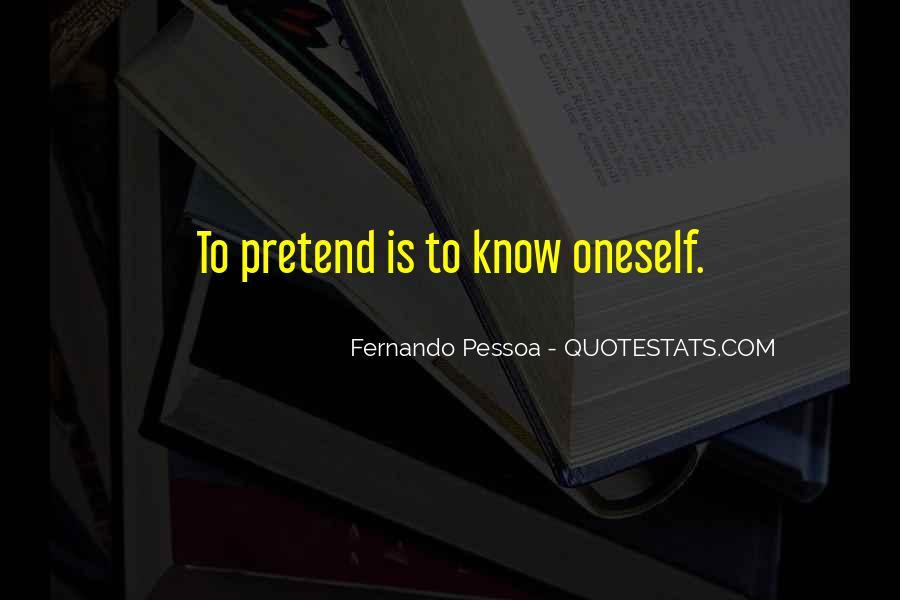 Fernando Pessoa Quotes #827693
