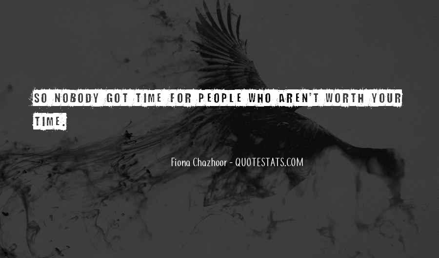 Fiona Chazhoor Quotes #7531