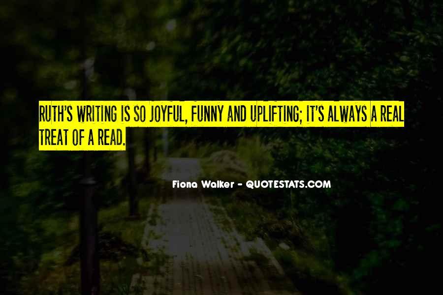 Fiona Walker Quotes #786910