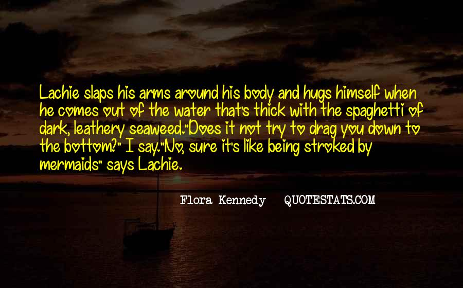Flora Kennedy Quotes #243641