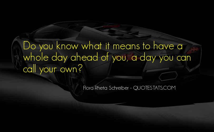 Flora Rheta Schreiber Quotes #542230