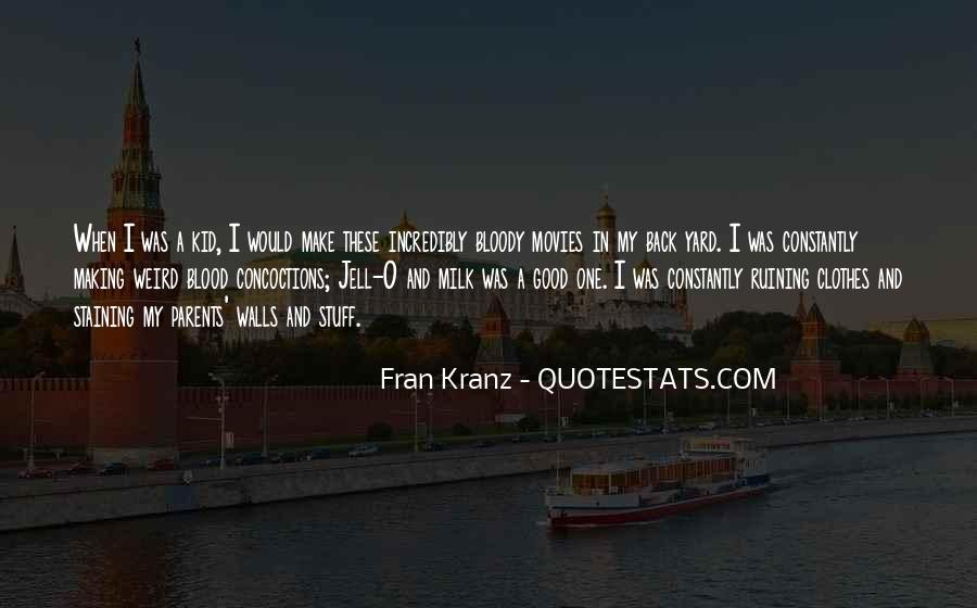 Fran Kranz Quotes #1486607
