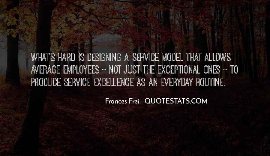 Frances Frei Quotes #1863514