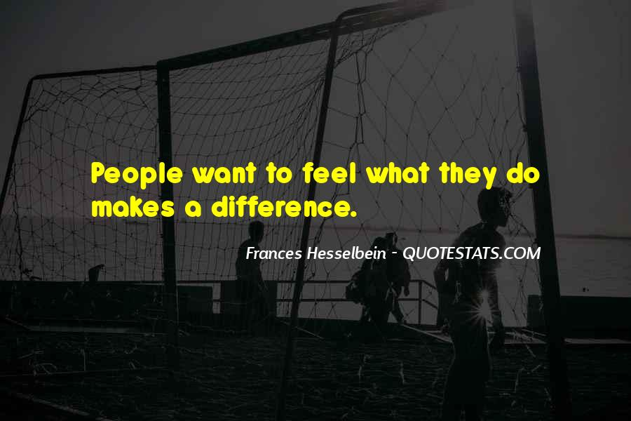 Frances Hesselbein Quotes #522594