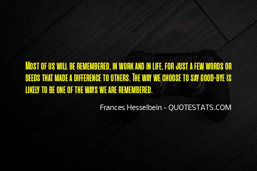 Frances Hesselbein Quotes #538740