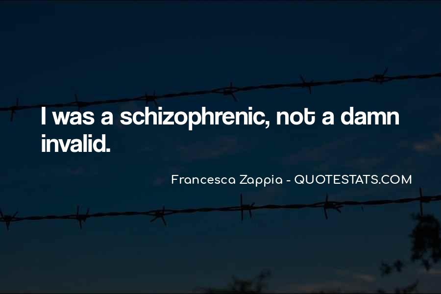 Francesca Zappia Quotes #1870185