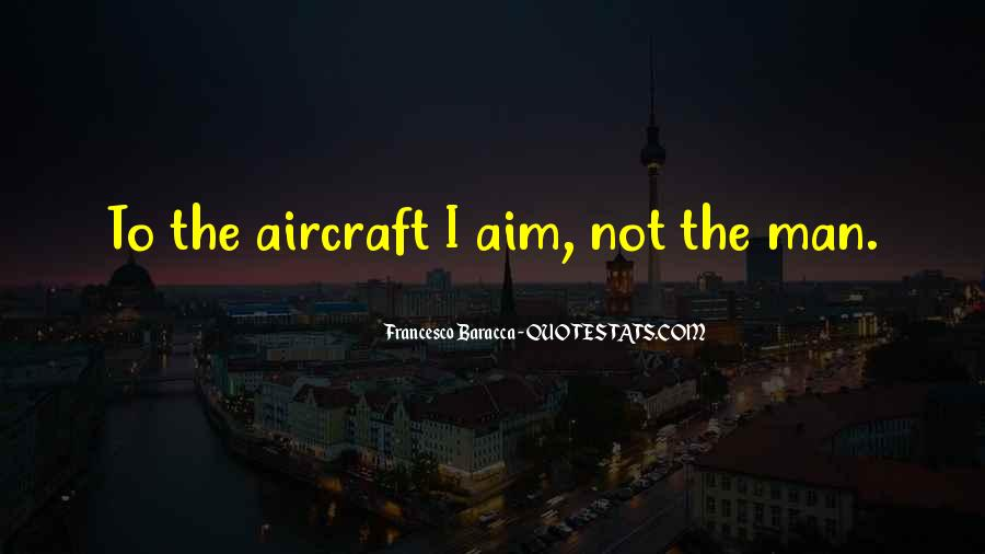 Francesco Baracca Quotes #221344