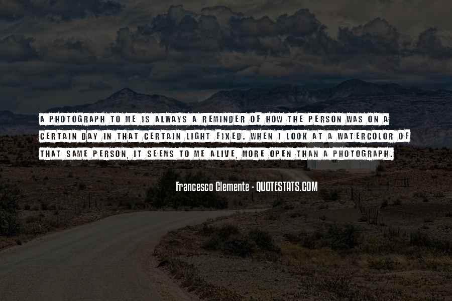 Francesco Clemente Quotes #1101285