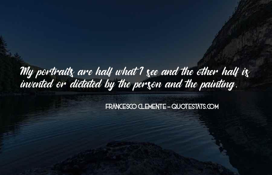 Francesco Clemente Quotes #1385235