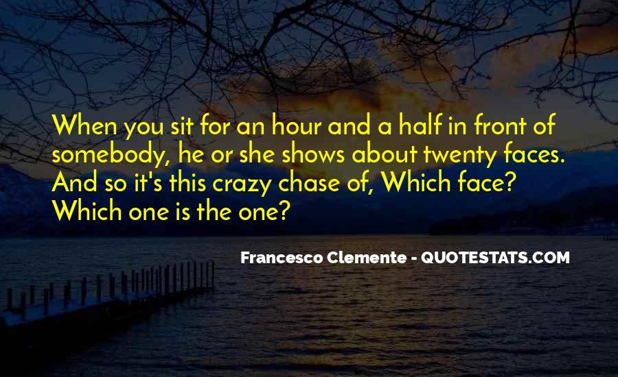 Francesco Clemente Quotes #1585280