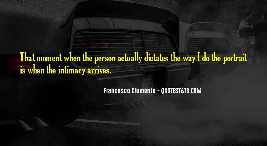 Francesco Clemente Quotes #1680980