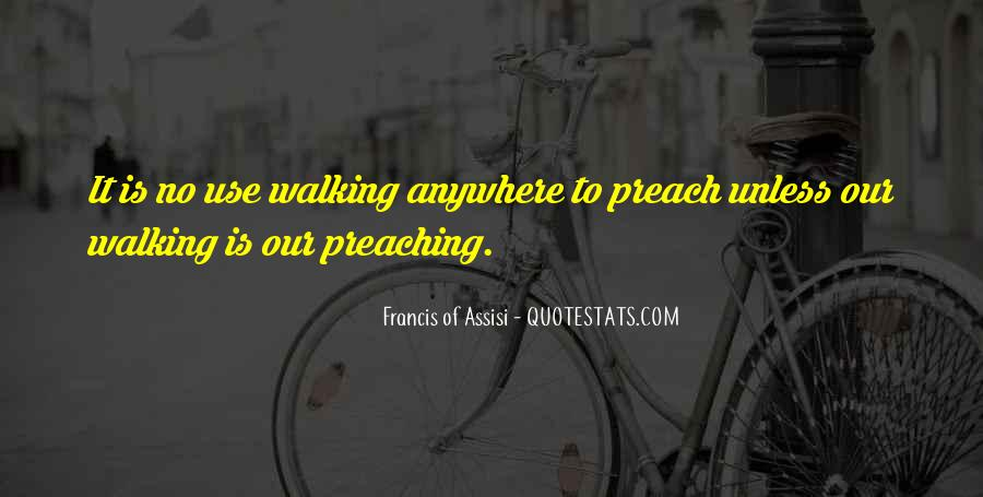Francis Of Assisi Quotes #10245