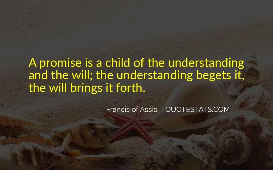 Francis Of Assisi Quotes #1091195