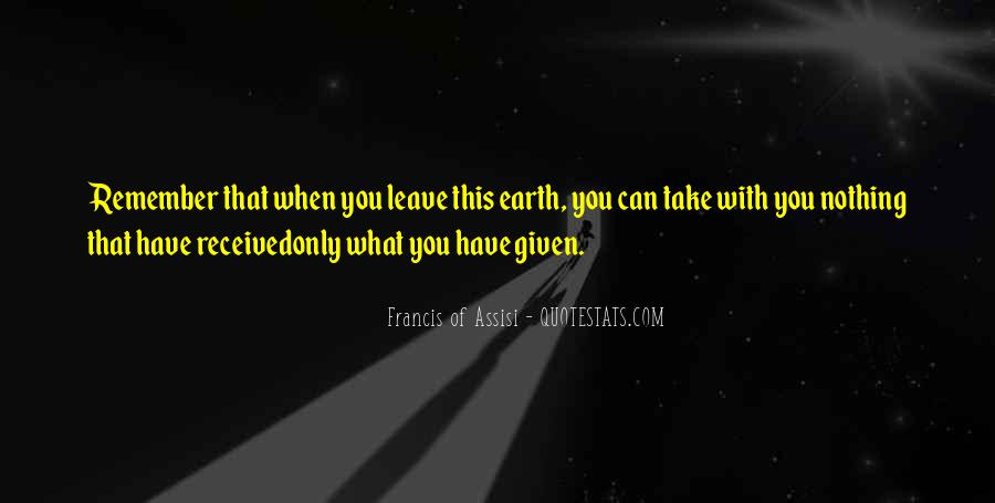Francis Of Assisi Quotes #1254325