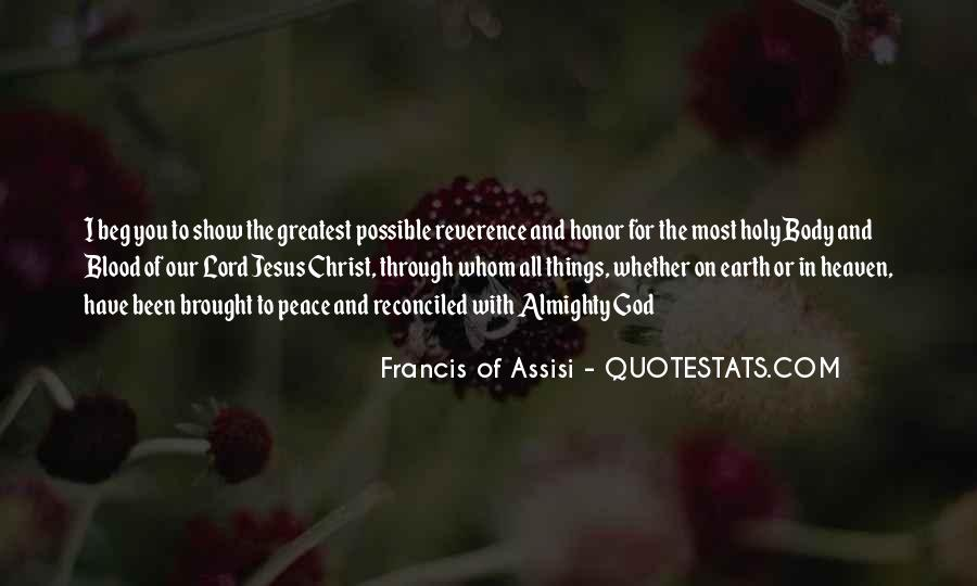 Francis Of Assisi Quotes #1408548
