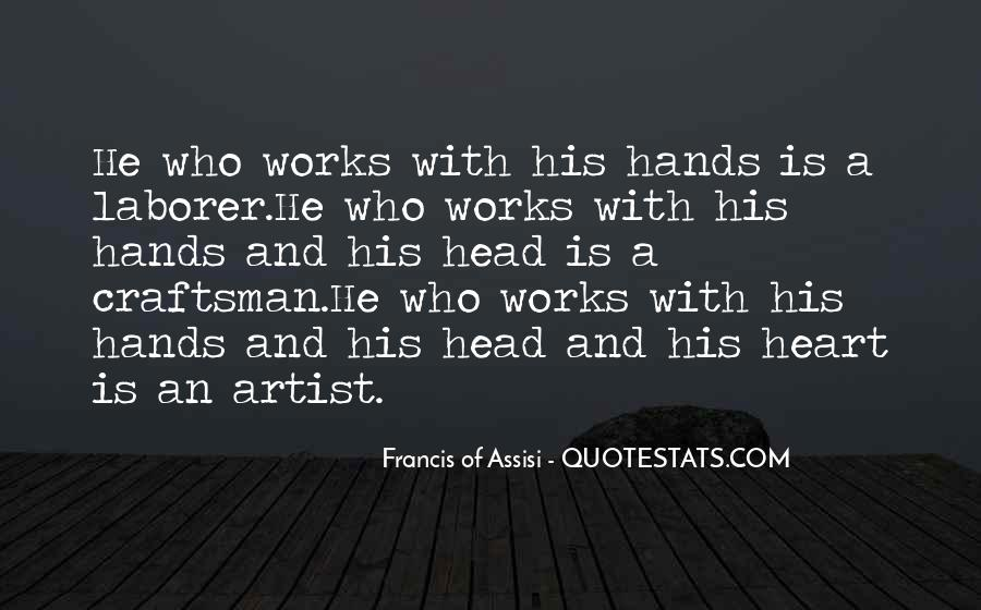 Francis Of Assisi Quotes #175706