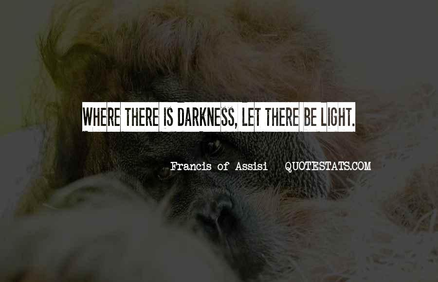 Francis Of Assisi Quotes #1775318