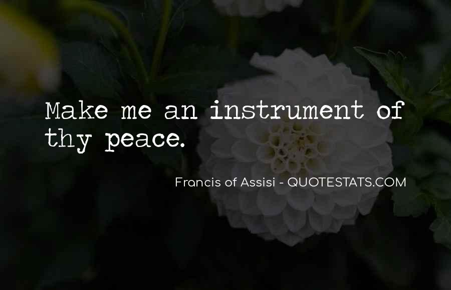 Francis Of Assisi Quotes #1800464