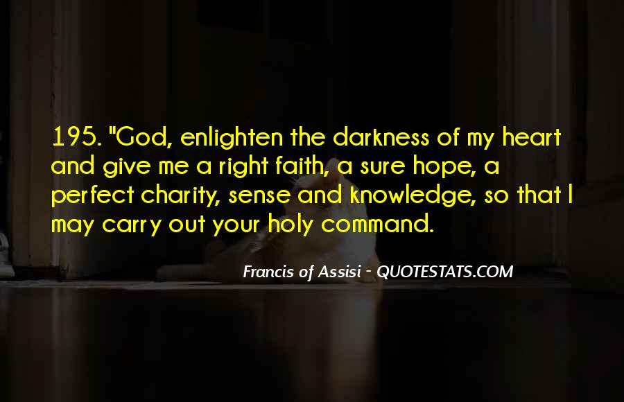 Francis Of Assisi Quotes #1866075