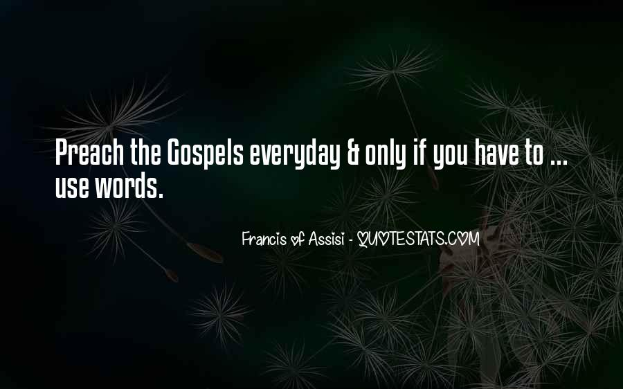 Francis Of Assisi Quotes #227618