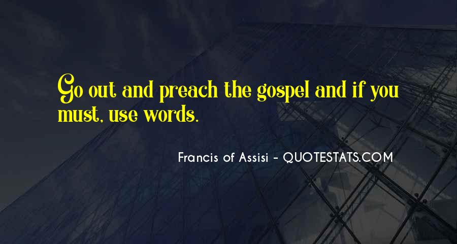 Francis Of Assisi Quotes #301853
