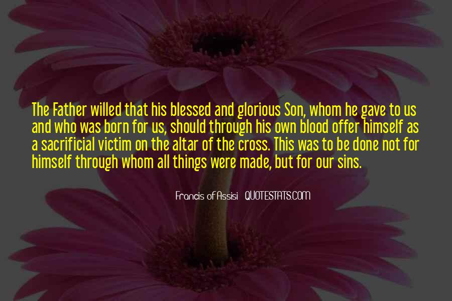 Francis Of Assisi Quotes #531359