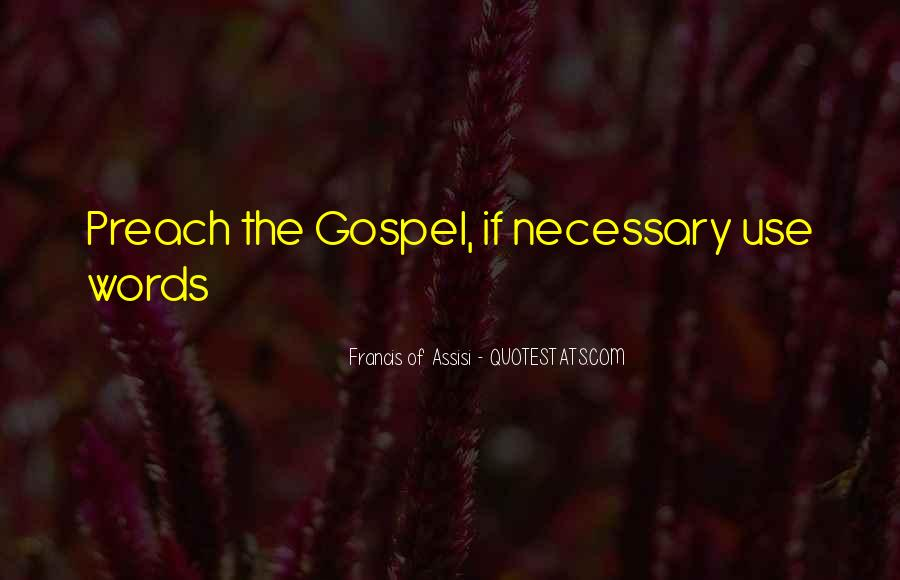 Francis Of Assisi Quotes #711603