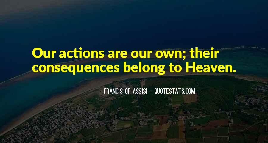Francis Of Assisi Quotes #720941